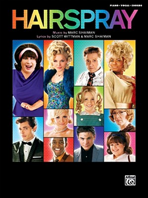 Hairspray, Piano/Vocal/Chords By Alfred Publishing (EDT)