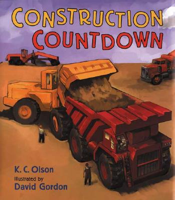 Construction Countdown By Olson, K. C./ Gordon, David (ILT)