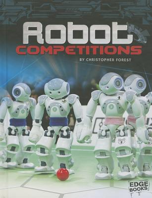 Robot Competitions By Forest, Christopher